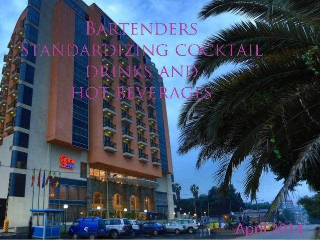 Bar Manager Bar Supervisor Bartender ,Waiter/ress