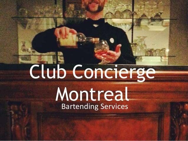 Club Concierge Montreal Bartending Services