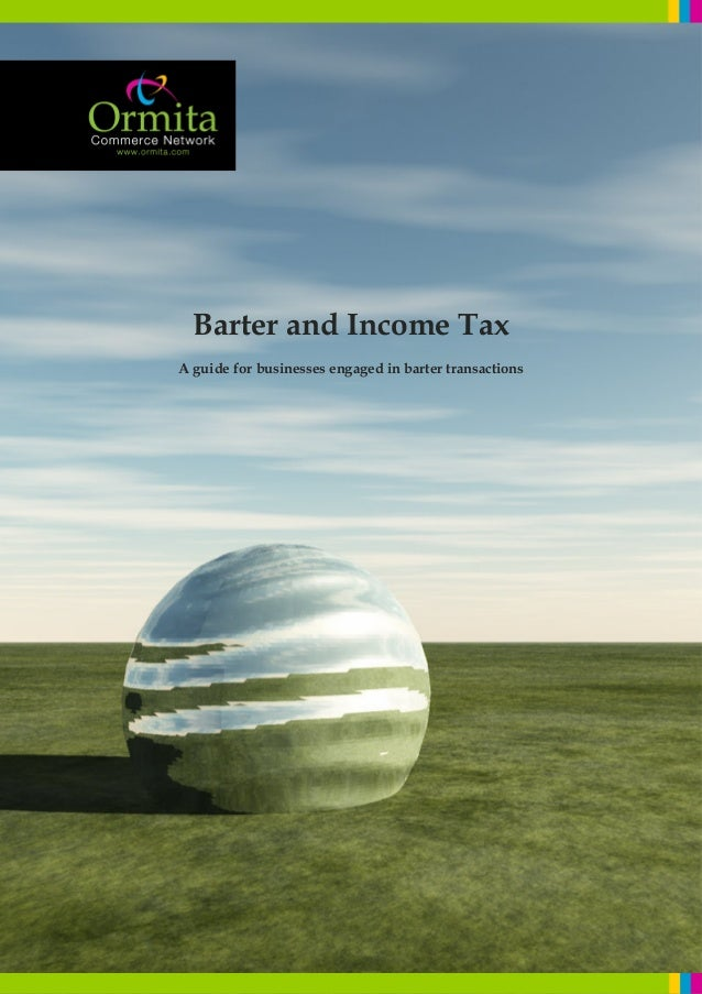 Barter and Income Tax A guide for businesses engaged in barter transactions