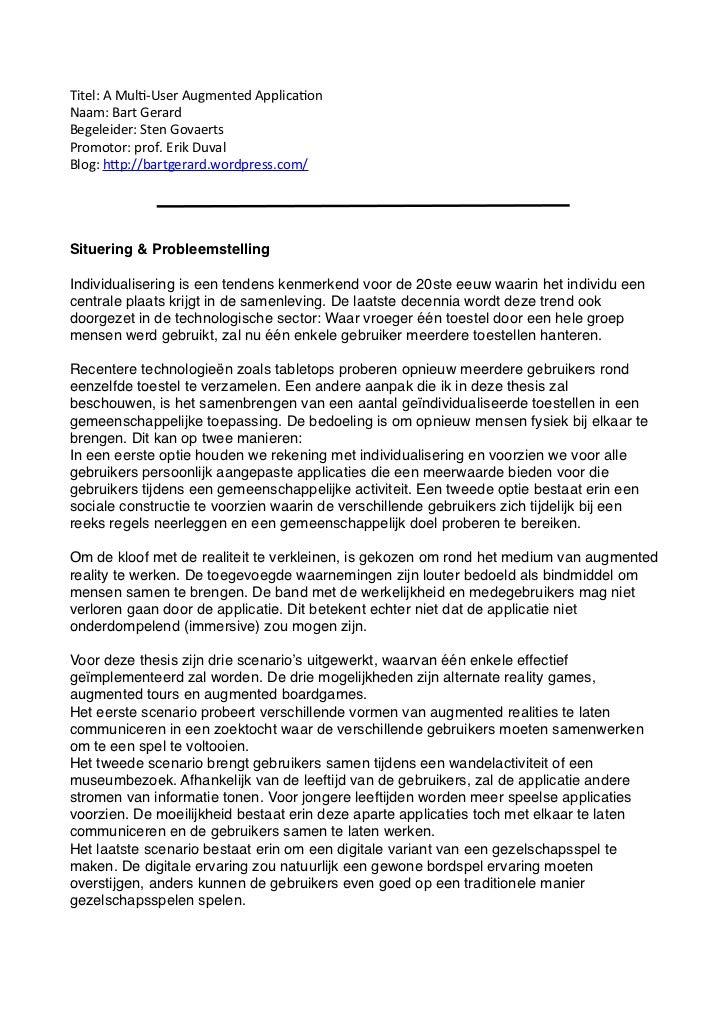 Titel: A Mul+-‐User Augmented Applica+onNaam: Bart GerardBegeleider: Sten GovaertsPromotor: prof. Eri...