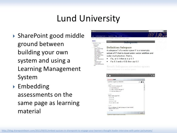 Lund University             SharePoint good middle              ground between              building your own            ...