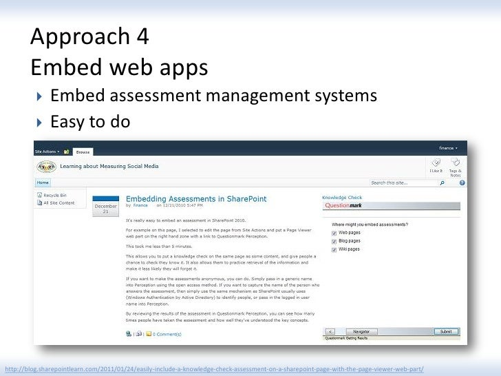 Approach 4        Embed web apps             Embed assessment management systems             Easy to dohttp://blog.share...