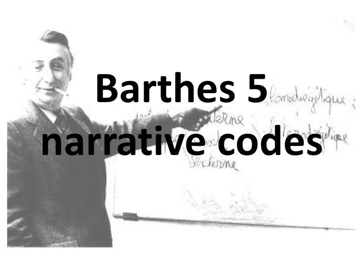 Barthes 5narrative codes