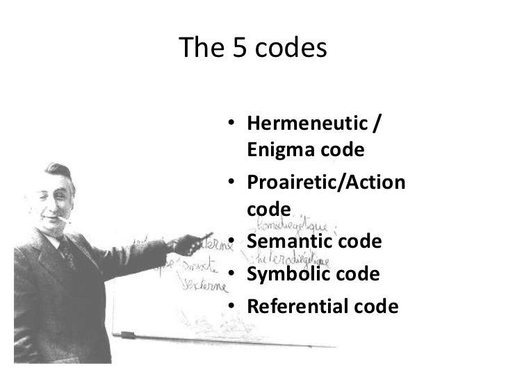 Barthes 5 Narrative Codes
