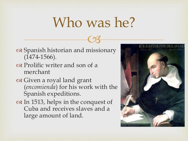 essay on bartolome de las casas Immediately download the bartolomé de las casas summary, chapter-by-chapter analysis, book notes, essays, quotes, character descriptions, lesson plans, and more - everything you need for studying or teaching bartolomé de las casas.