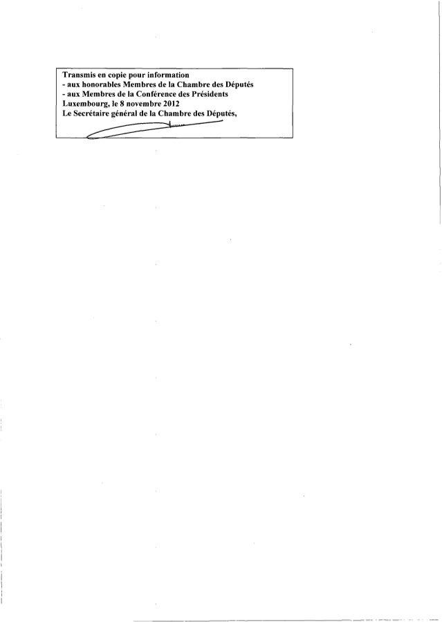 Transmis en copie pour information- aux honorables Membres de la Chambre des Députés- aux Membres de la Conférence des Pré...