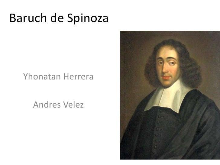 Baruch de Spinoza  Yhonatan Herrera    Andres Velez
