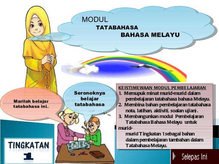 MODUL                          TATABAHASA                                BAHASA MELAYU                                KE I...