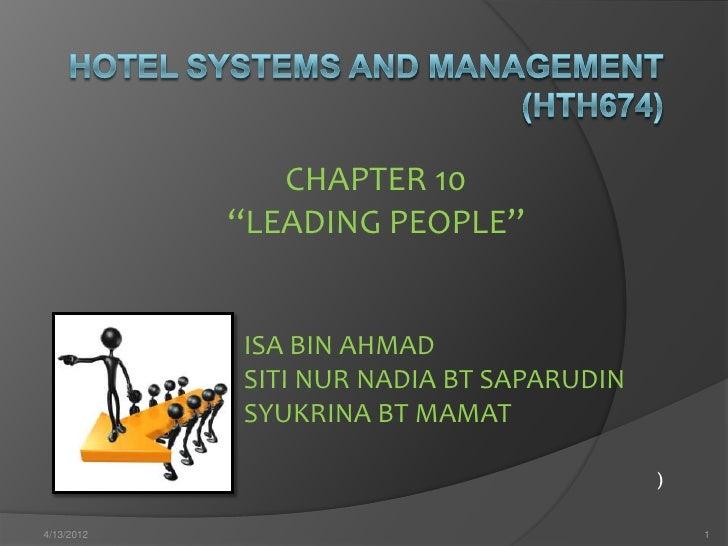 """CHAPTER 10            """"LEADING PEOPLE""""            ISA BIN AHMAD            SITI NUR NADIA BT SAPARUDIN            SYUKRINA..."""