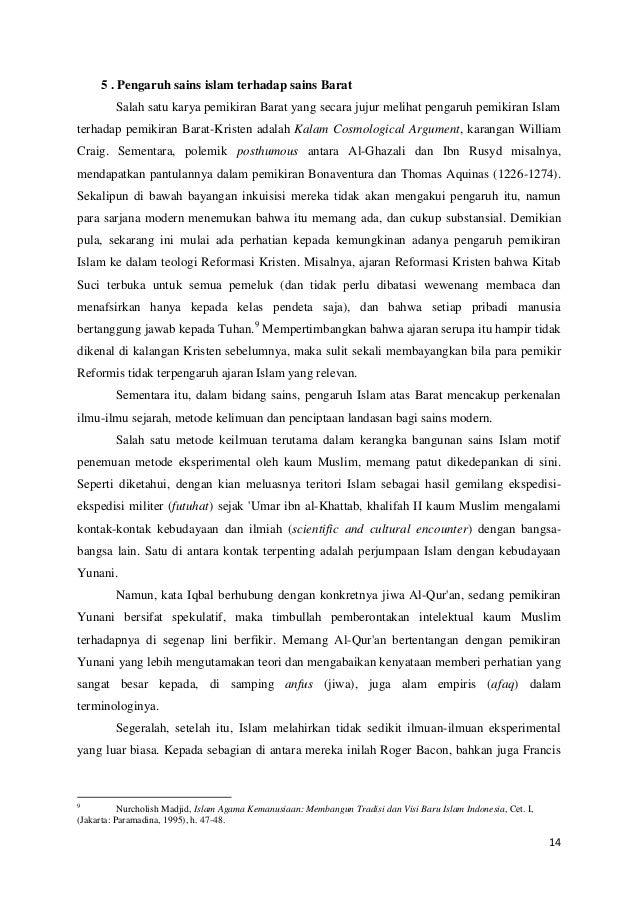 5 . Pengaruh sains islam terhadap sains Barat Salah satu karya pemikiran Barat yang secara jujur melihat pengaruh pemikira...