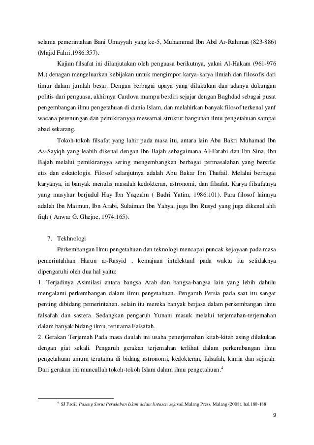 selama pemerintahan Bani Umayyah yang ke-5, Muhammad Ibn Abd Ar-Rahman (823-886) (Majid Fahri,1986:357). Kajian filsafat i...