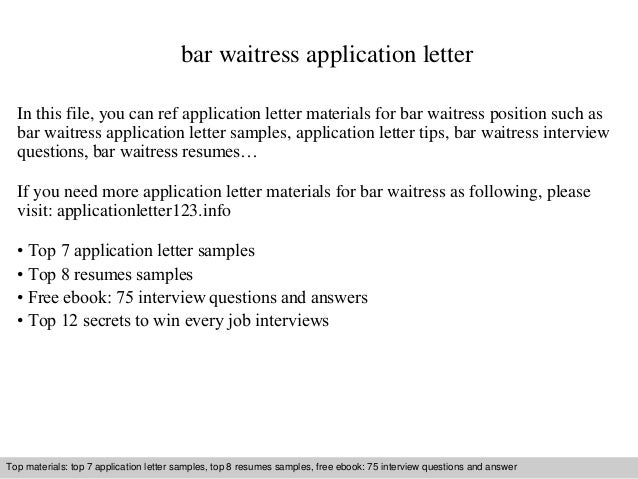Bar Waitress Application Letter In This File You Can Ref Materials For