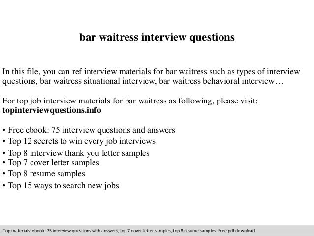 Bar Waitress Interview Questions In This File You Can Ref Materials For