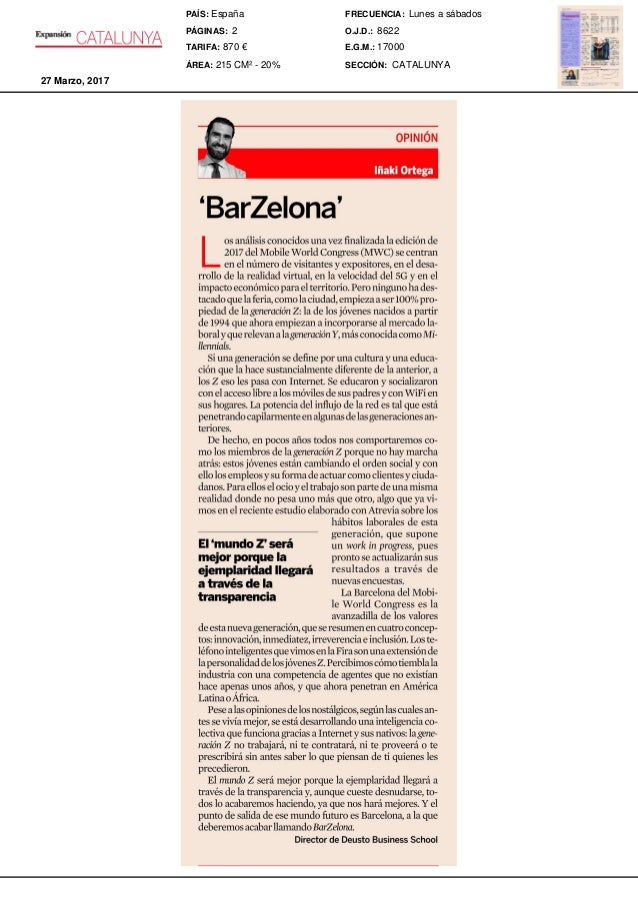 OPINION 'BarZelona' L osarl/tlisis conocidosunavezfinalizadala edici6nde 2017del MobileWorldCongress(MWC)se centran en el ...