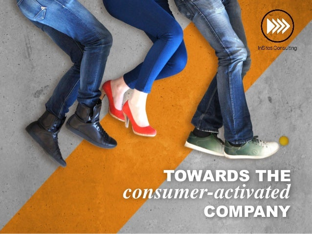 COMPANY TOWARDS THE consumer-activated