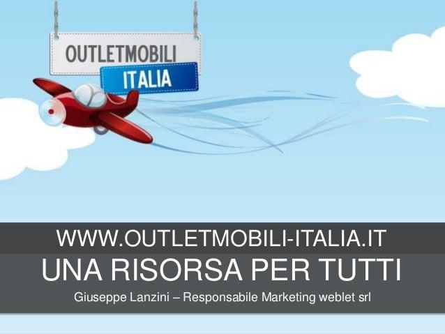 Outletmobili-Italia una risorsa per tutti