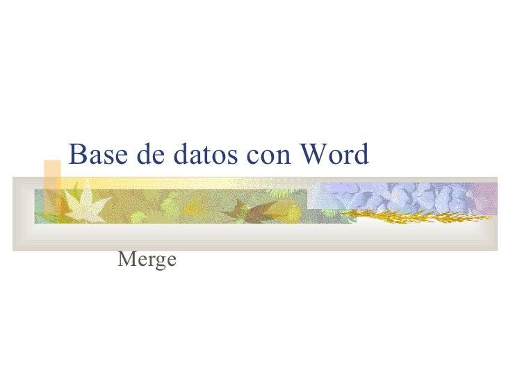 Base de datos con Word Merge