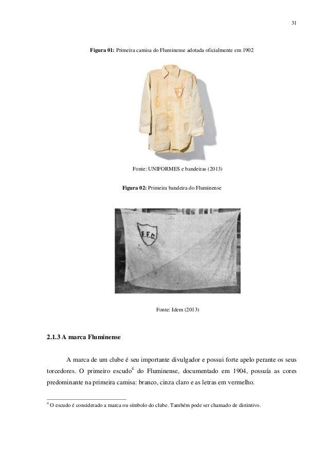 564bea84107b4 19. 31 Figura 01  Primeira camisa do Fluminense adotada oficialmente em 1902  ...