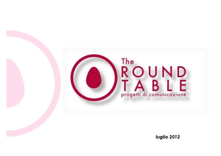 luglio 2012The Round Table – 2012   The Round Table – gennaio 2010