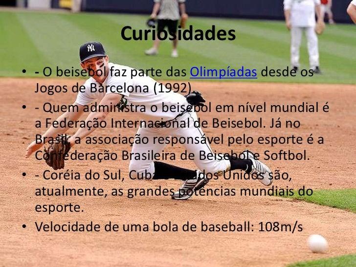 Velocidade de uma bola de baseball  108m s  11. e0ed5e5e735