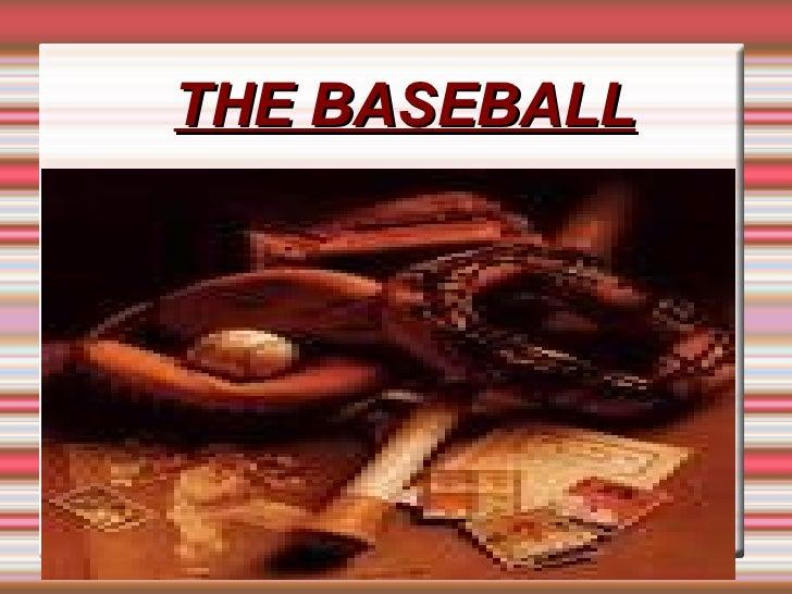 THE BASEBALL Título