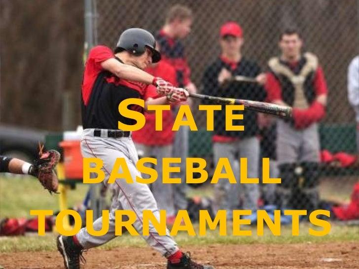 State baseball tournaments<br />