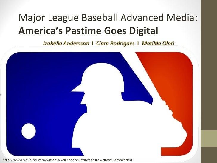major league baseball advanced media america s pastime goes digital