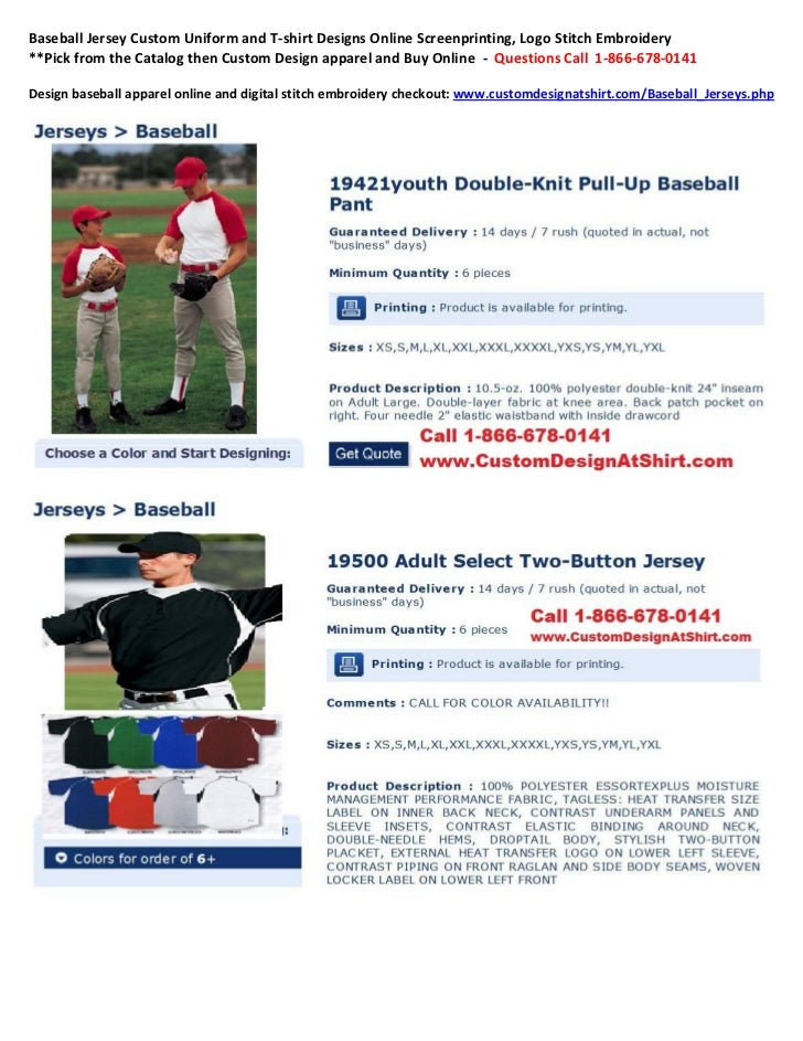 Baseball Jersey Custom Uniform and T-shirt Designs Online Screenprinting, Logo Stitch Embroidery**Pick from the Catalog th...