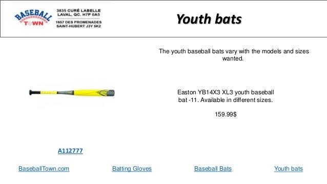 BaseballTown.com Batting Gloves Baseball Bats Easton YB14X3 XL3 youth baseball bat -11. Available in different sizes. 159....