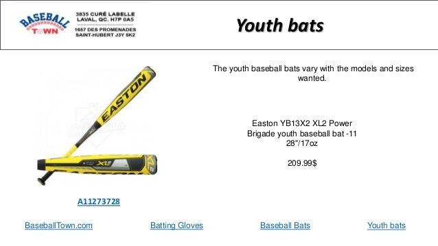 "BaseballTown.com Batting Gloves Baseball Bats Easton YB13X2 XL2 Power Brigade youth baseball bat -11 28""/17oz 209.99$ A112..."