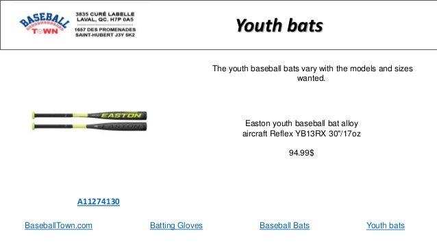 "BaseballTown.com Batting Gloves Baseball Bats Easton youth baseball bat alloy aircraft Reflex YB13RX 30""/17oz 94.99$ A1127..."