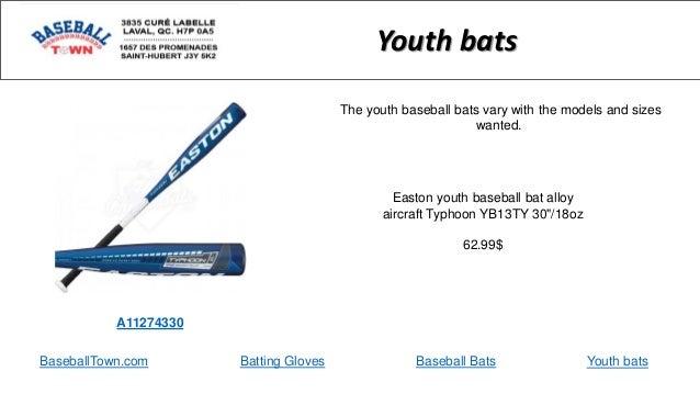 "BaseballTown.com Batting Gloves Baseball Bats Easton youth baseball bat alloy aircraft Typhoon YB13TY 30""/18oz 62.99$ Yout..."
