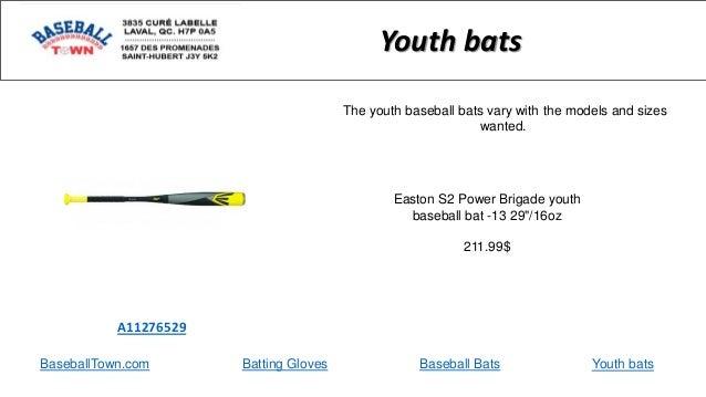 "BaseballTown.com Batting Gloves Baseball Bats Easton S2 Power Brigade youth baseball bat -13 29""/16oz 211.99$ A11276529 Yo..."