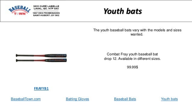BaseballTown.com Batting Gloves Baseball Bats Combat Fray youth baseball bat drop 12. Available in different sizes. 99.99$...