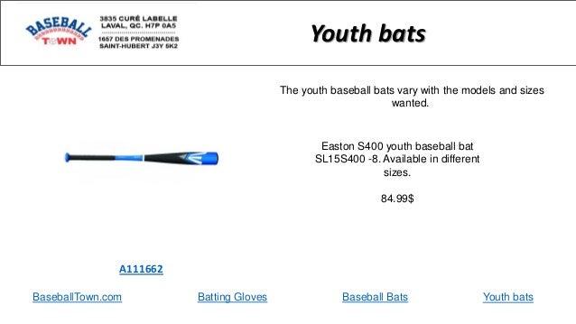 BaseballTown.com Batting Gloves Baseball Bats Easton S400 youth baseball bat SL15S400 -8. Available in different sizes. 84...