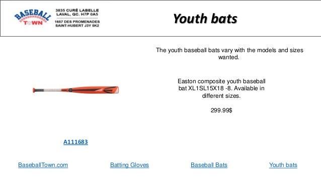 BaseballTown.com Batting Gloves Baseball Bats Easton composite youth baseball bat XL1SL15X18 -8. Available in different si...