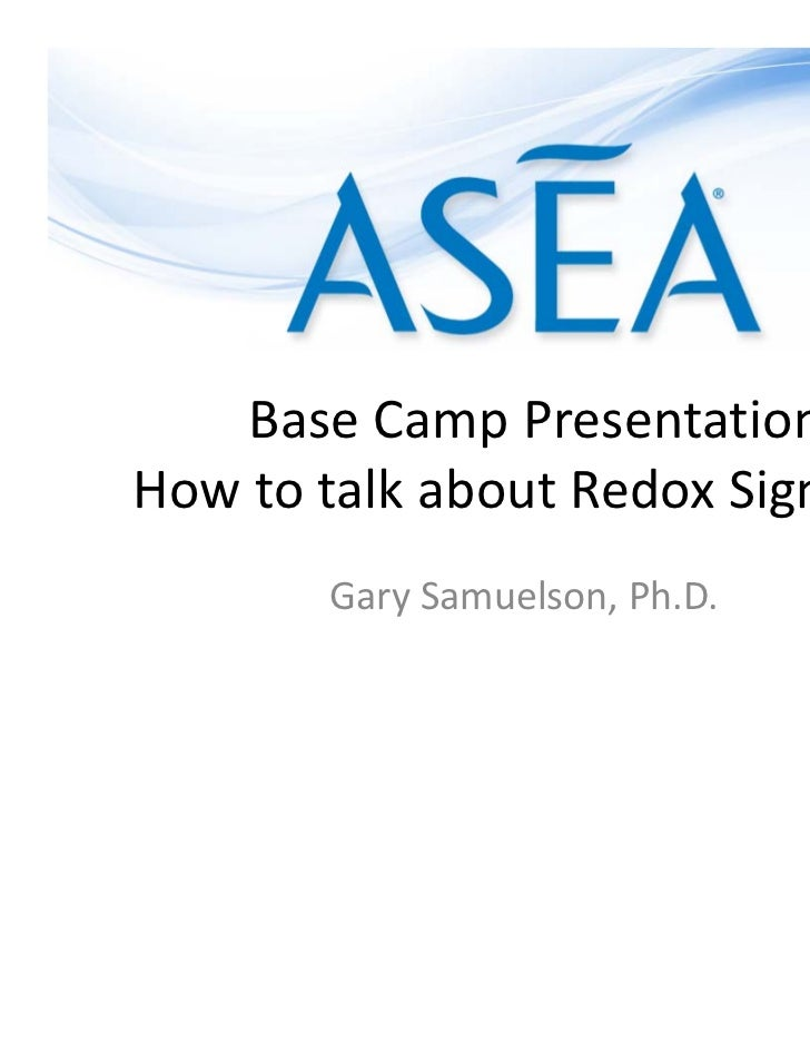 BaseCampPresentationHowtotalkaboutRedoxSignaling        GarySamuelson,Ph.D.