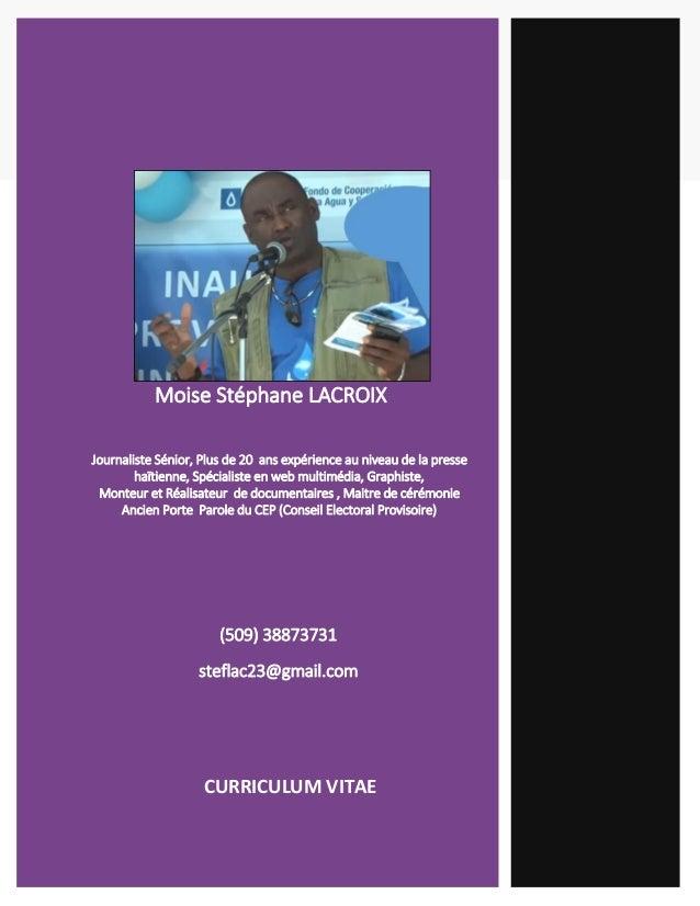 Moise Stéphane LACROIX Journaliste Sénior, Plus de 20 ans expérience au niveau de la presse haïtienne, Spécialiste en web ...