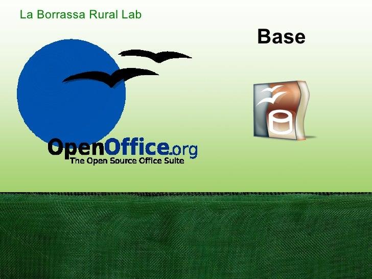 La Borrassa Rural Lab                          Base