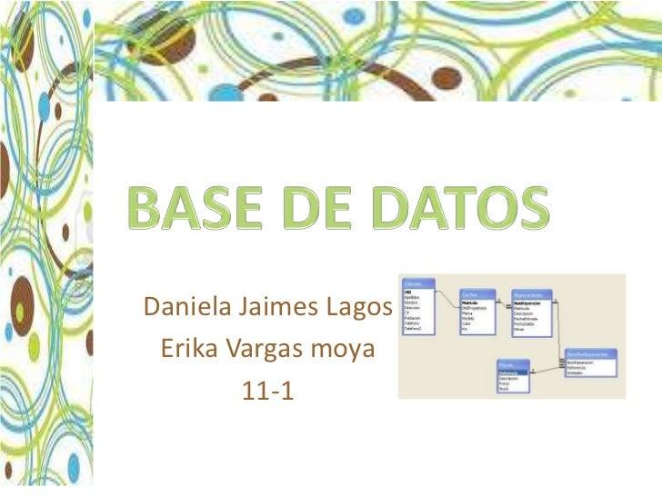 Daniela Jaimes Lagos Erika Vargas moya        11-1