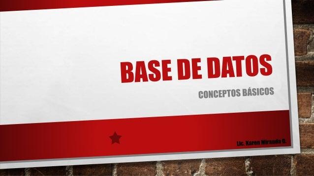 ¿QUÉ ES UNA BASE DE DATOS ?  • una base de datos o banco de datos es un  conjunto de datos pertenecientes a un mismo  cont...