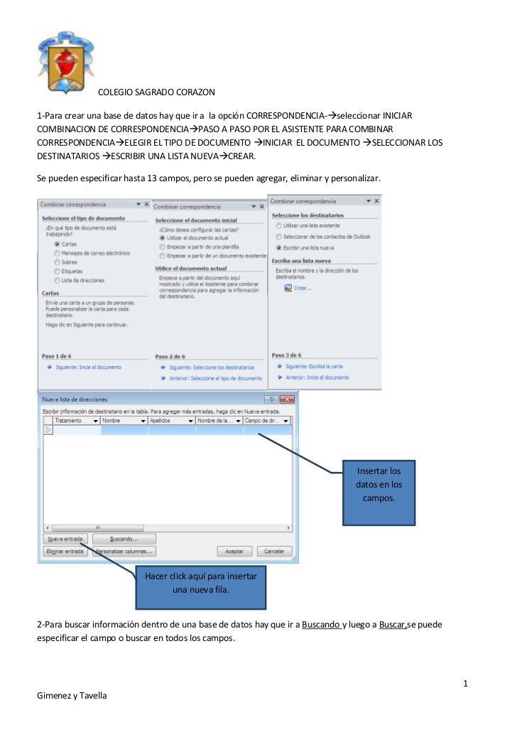 1-Para crear una base de datos hay que ir a  la opción CORRESPONDENCIA-seleccionar INICIAR COMBINACION DE CORRESPONDENCIAP...