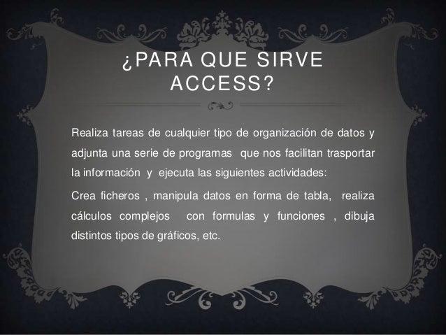 BASE DE DATOS CON ACCES Slide 3