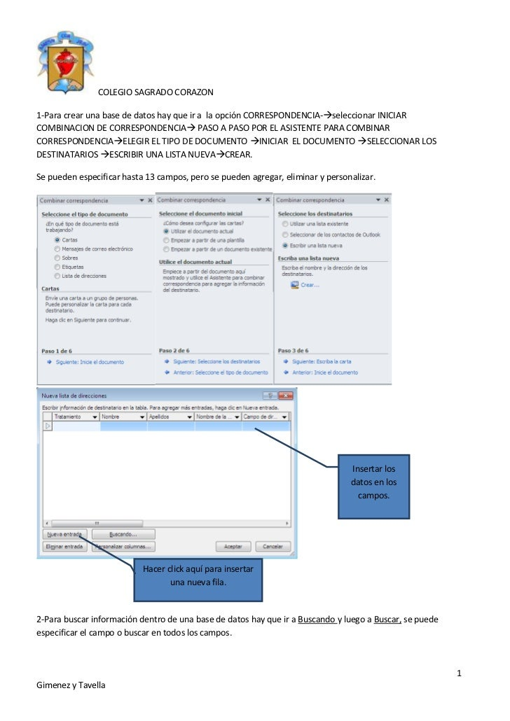 COLEGIO SAGRADO CORAZON1-Para crear una base de datos hay que ir a la opción CORRESPONDENCIA-seleccionar INICIARCOMBINACI...
