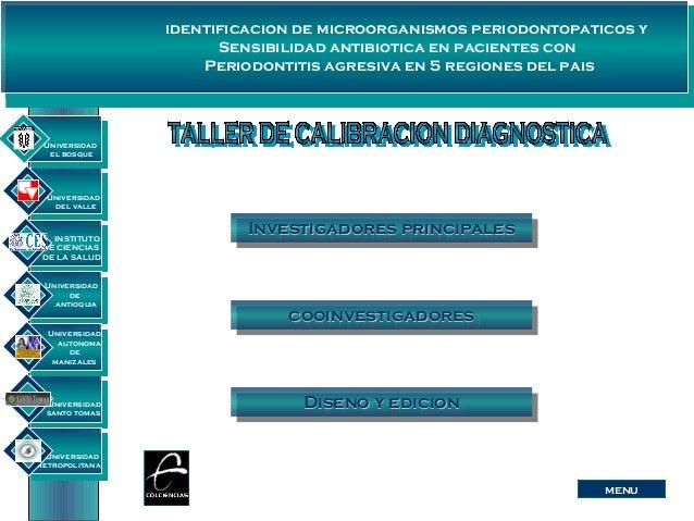 identificacion de microorganismos periodontopaticos ySensibilidad antibiotica en pacientes conPeriodontitis agresiva en 5 ...