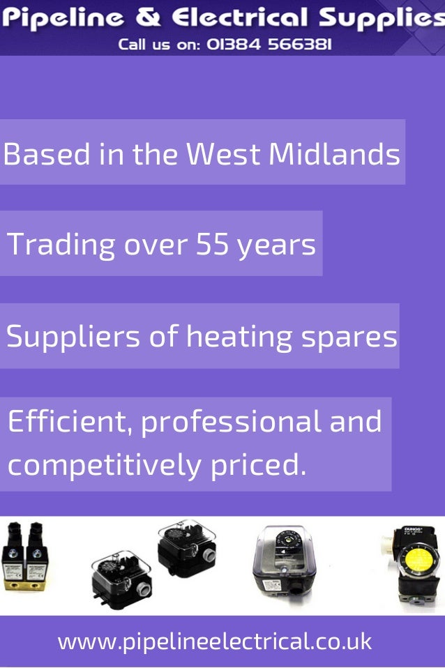 Based in the West Midlands  Trading over 55 years  Suppliers of heating spares  Efficient, professional and  competitively...