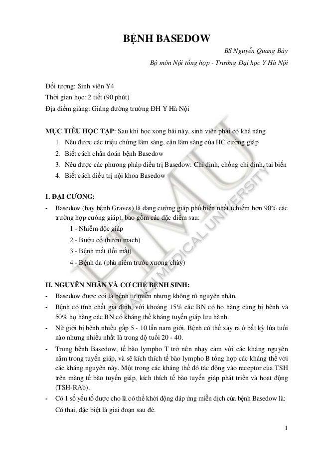 1 BỆNH BASEDOW BS Nguyễn Quang Bảy Bộ môn Nội tổng hợp - Trường Đại học Y Hà Nội Đối tượng: Sinh viên Y4 Thời gian học: 2 ...