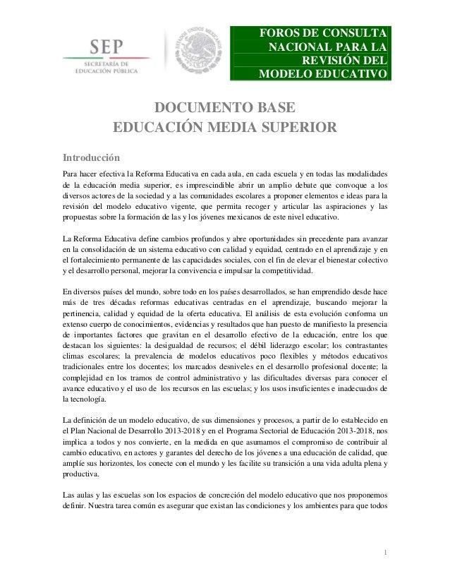 FOROS DE CONSULTA NACIONAL PARA LA REVISIÓN DEL MODELO EDUCATIVO  DOCUMENTO BASE EDUCACIÓN MEDIA SUPERIOR Introducción Par...