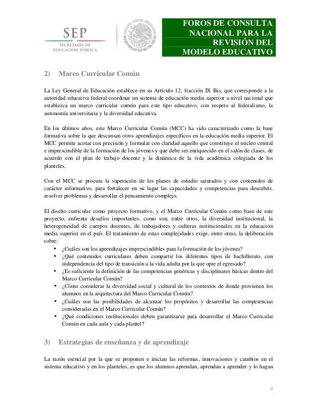 FOROS DE CONSULTA NACIONAL PARA LA REVISIÓN DEL MODELO EDUCATIVO 2)  Marco Curricular Común  La Ley General de Educación e...