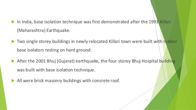 DESIGN OF BASE ISOLATION SYSTEM FOR BUILDINGS